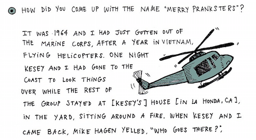 From Tana Oshima's illustration of a Ken Babbs interview.